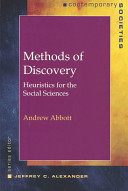"Andrew Abbott, ""Methods of Discovery: Heuristics for the Social Sciences"""